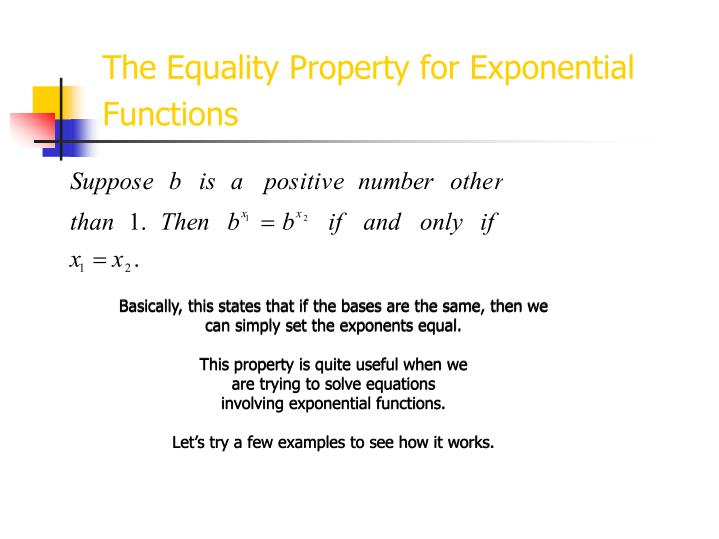 The Equality Property for Exponential