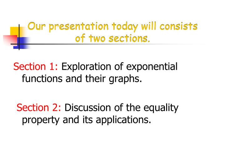 Our presentation today will consists