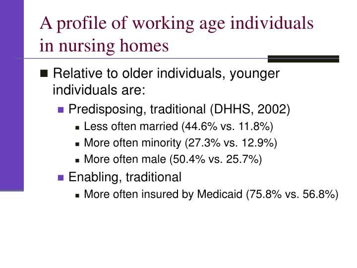 A profile of working age individuals