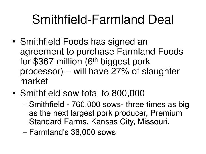 Smithfield-Farmland Deal