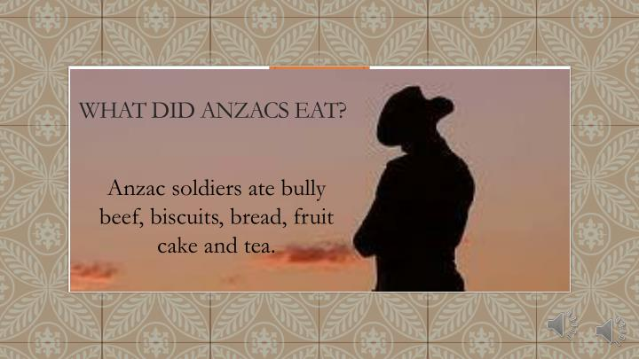 What did Anzacs eat?