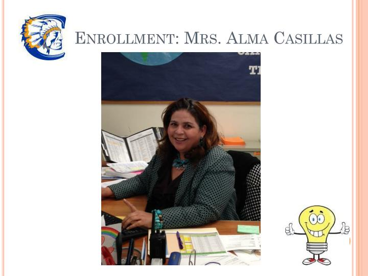 Enrollment: Mrs. Alma