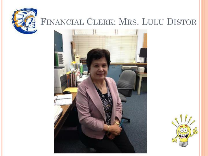 Financial Clerk: Mrs. Lulu