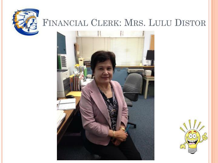 Financial Clerk: Mrs. Lulu