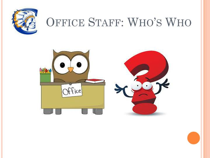 Office Staff: Who's Who