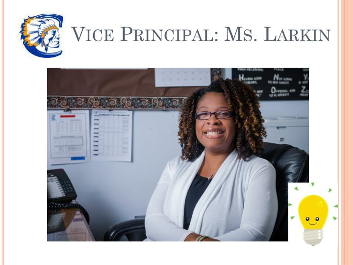 Vice Principal: Ms. Larkin
