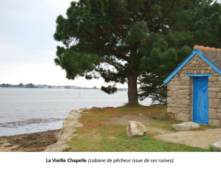 La Vieille Chapelle