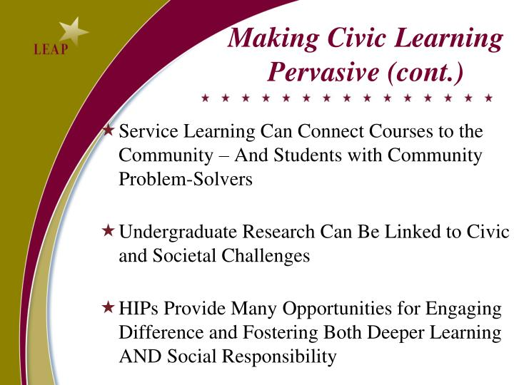 Making Civic Learning Pervasive (cont.)