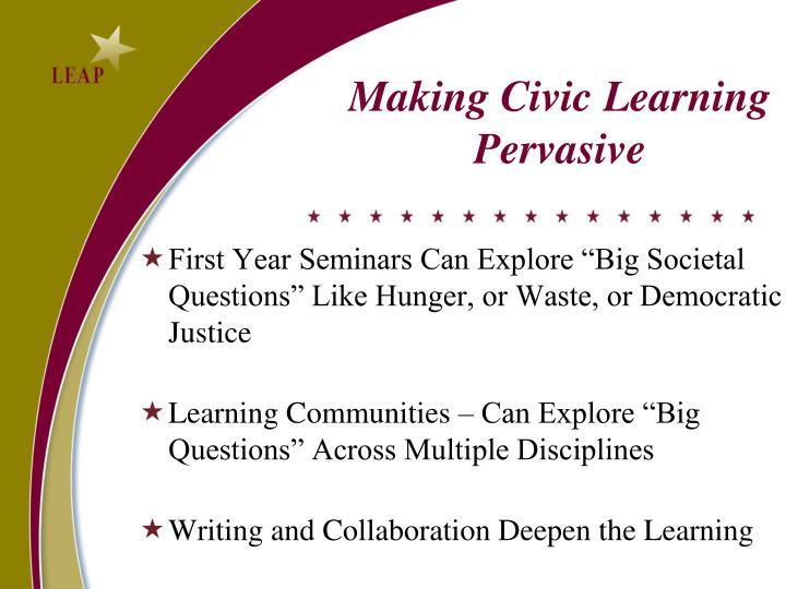 Making Civic Learning Pervasive