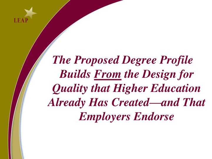 The Proposed Degree Profile Builds