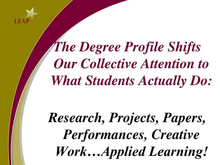 The Degree Profile Shifts Our Collective Attention to What Students Actually Do: