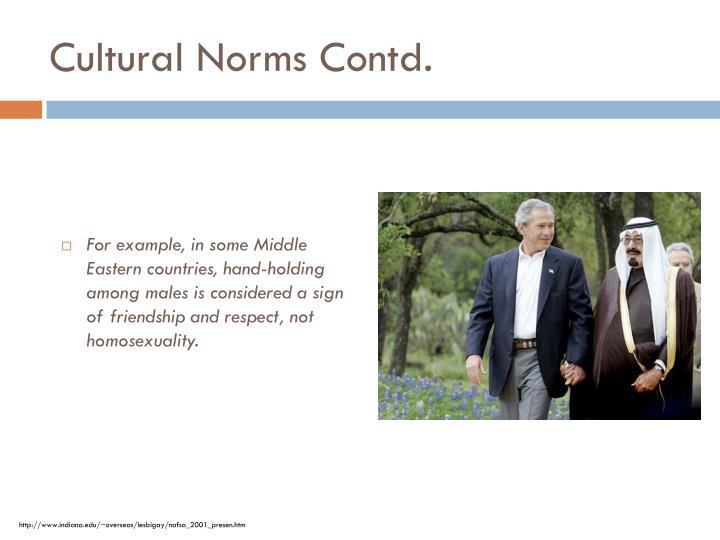 Cultural Norms Contd.