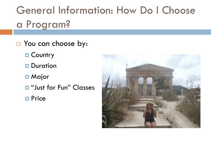 General Information: How Do I Choose a Program?