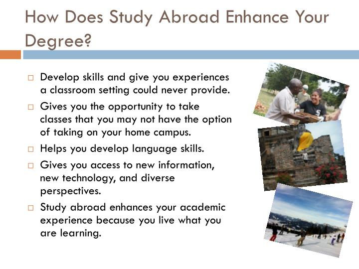 How Does Study Abroad Enhance Your Degree?