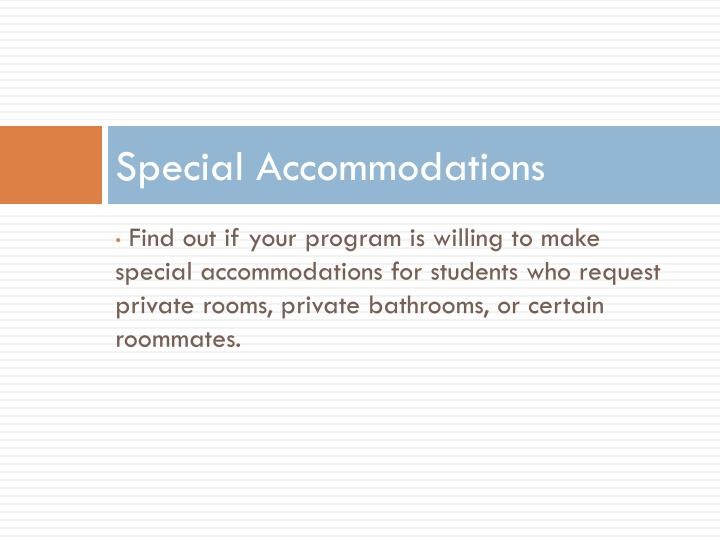 Special Accommodations