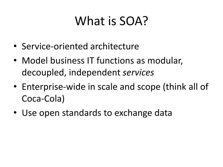 What is SOA?