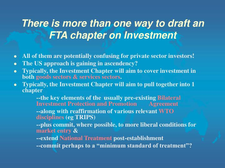 There is more than one way to draft an FTA chapter on Investment