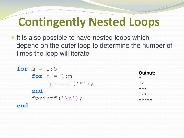 Contingently Nested Loops