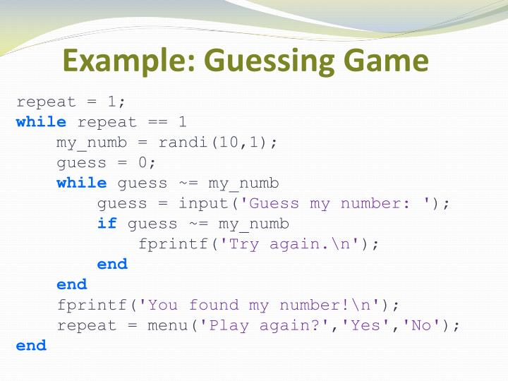 Example: Guessing Game