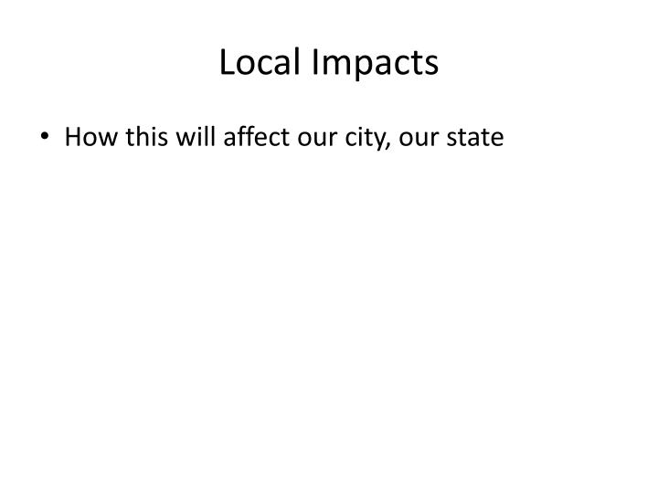 Local Impacts