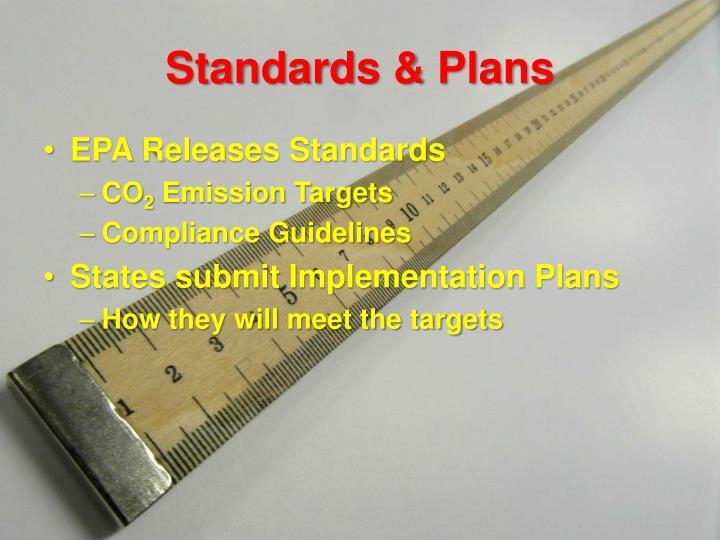 Standards & Plans