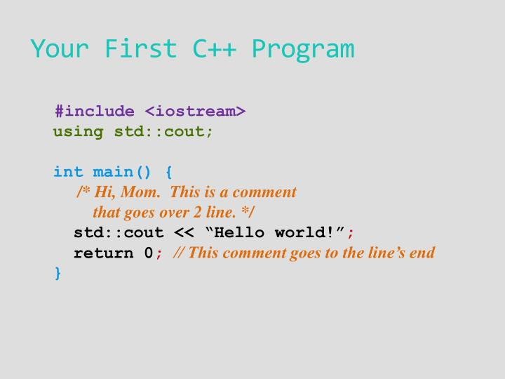 Your First C++ Program