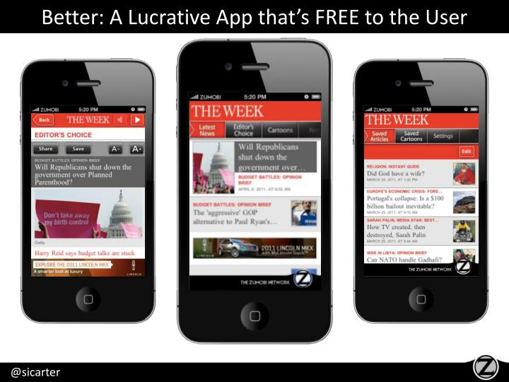 Better: A Lucrative App that's FREE to the User