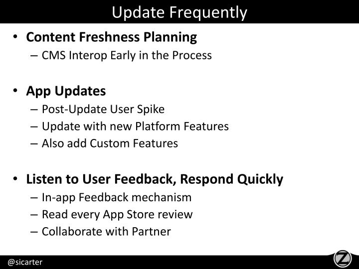 Update Frequently