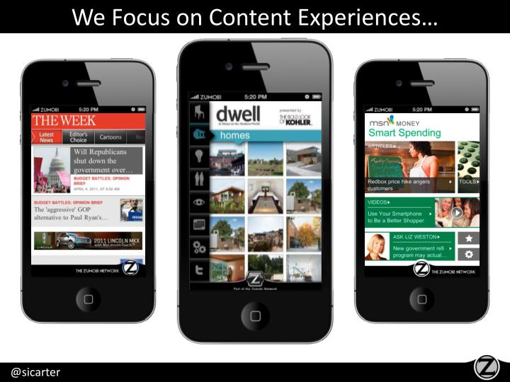 We Focus on Content Experiences…