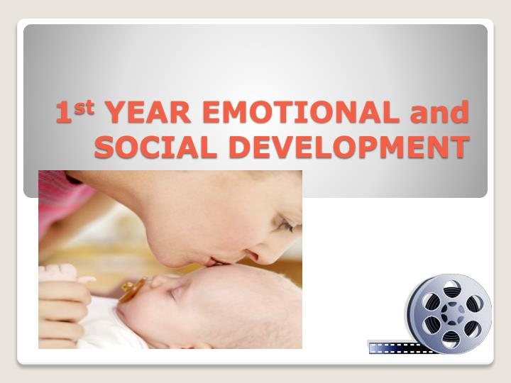 1 st year emotional and social development