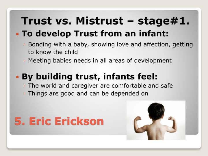 Trust vs. Mistrust – stage#1.