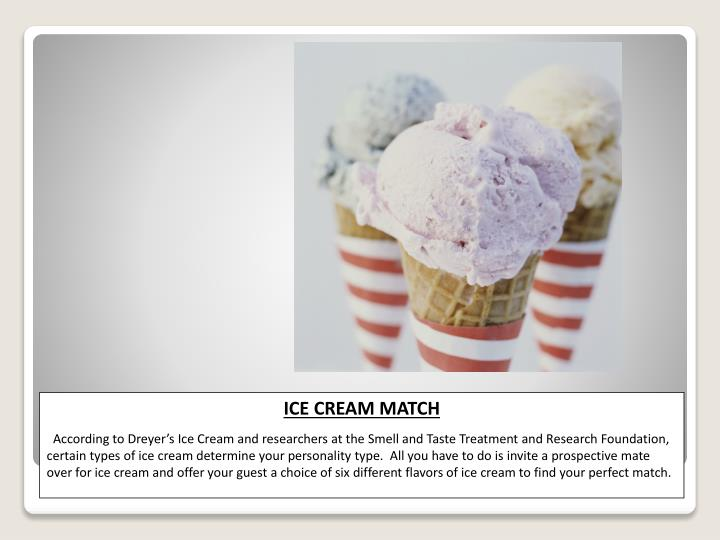 ICE CREAM MATCH