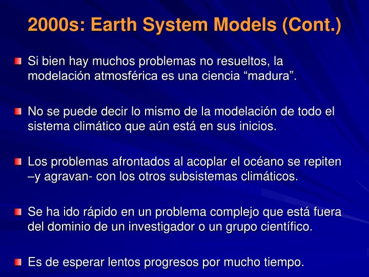 2000s: Earth System Models (Cont.)