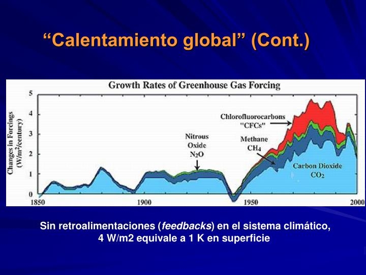 """Calentamiento global"" (Cont.)"
