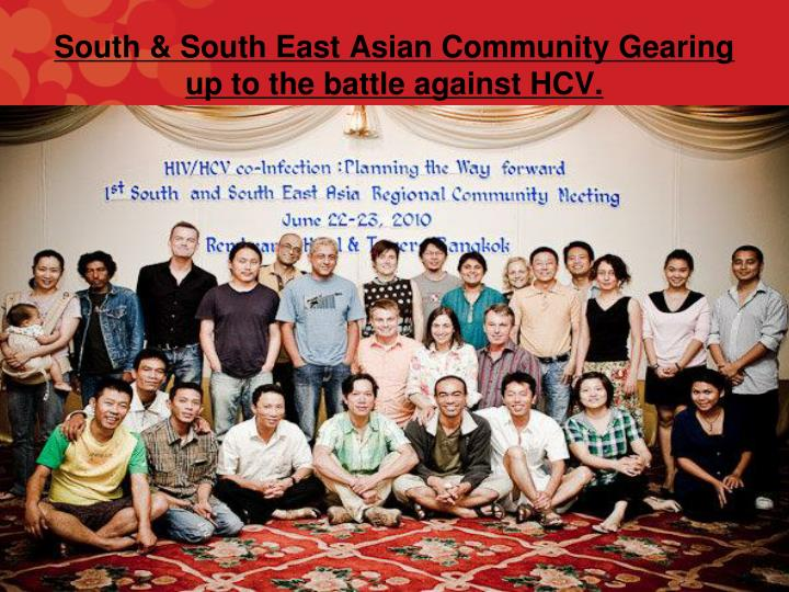 South & South East Asian Community Gearing up to the battle against HCV.