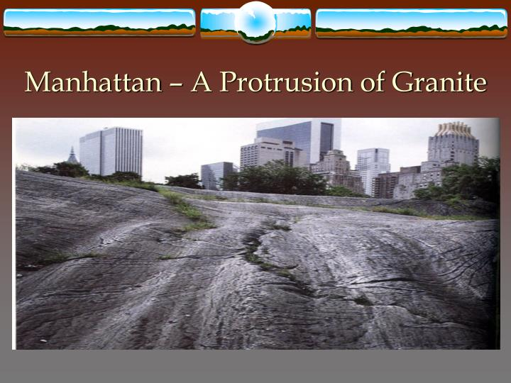 Manhattan – A Protrusion of Granite