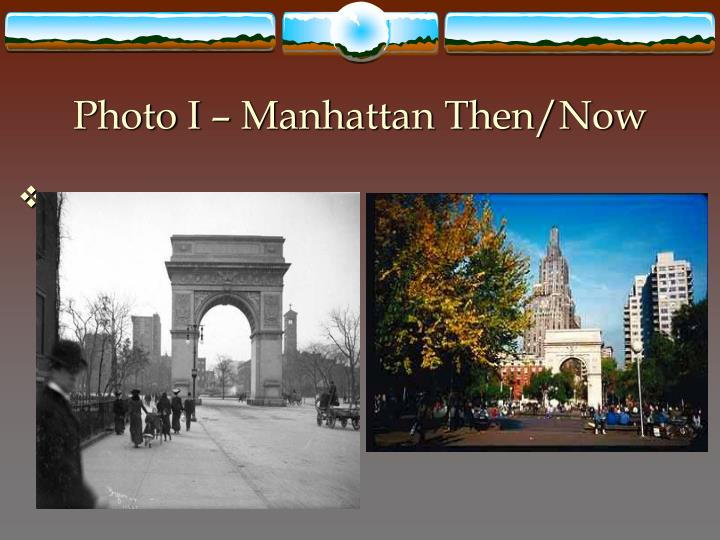 Photo I – Manhattan Then/Now