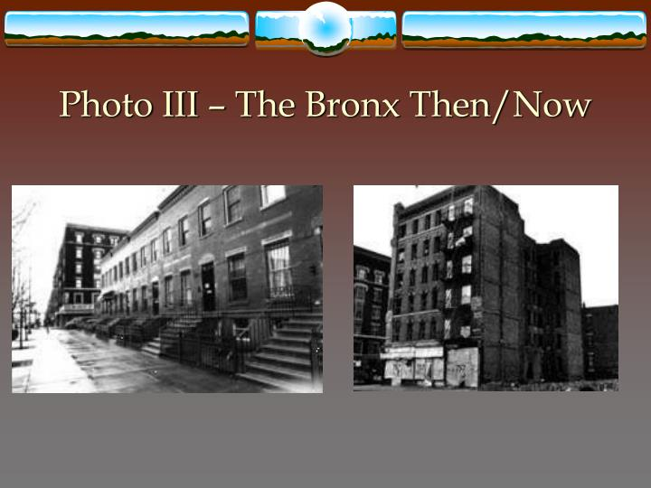 Photo III – The Bronx Then/Now