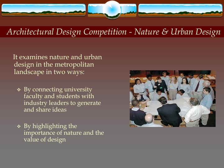 Architectural Design Competition - Nature & Urban Design