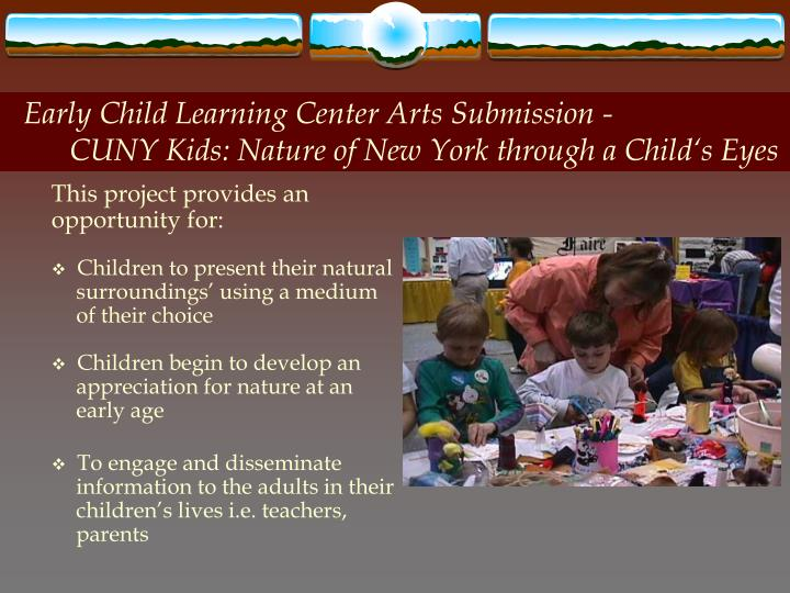 Early Child Learning Center Arts Submission -