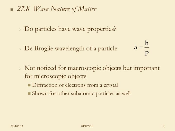 27.8  Wave Nature of Matter