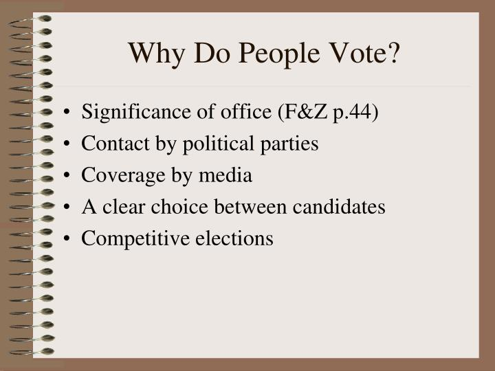 Why Do People Vote?