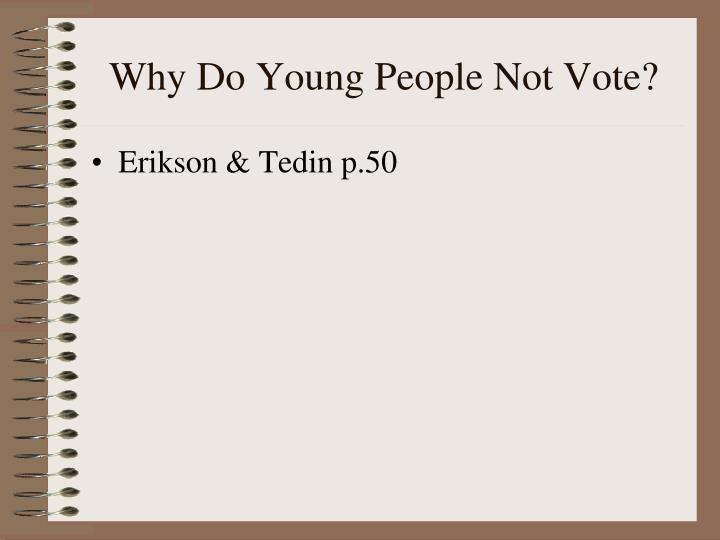 Why Do Young People Not Vote?
