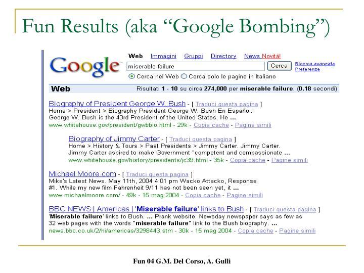 """Fun Results (aka """"Google Bombing"""")"""