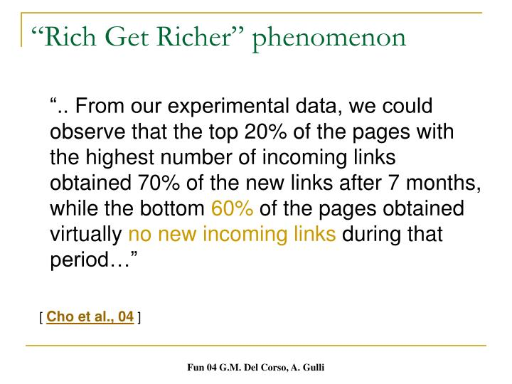 """""""Rich Get Richer"""" phenomenon"""