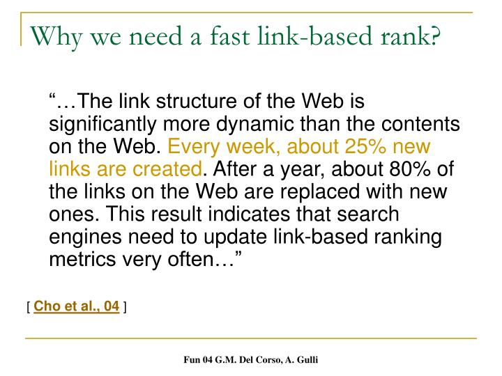 Why we need a fast link-based rank?