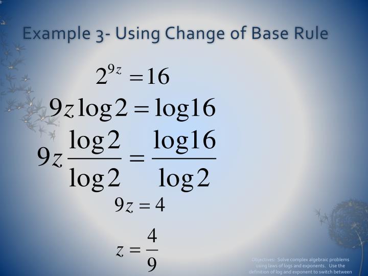 Example 3- Using Change of Base Rule