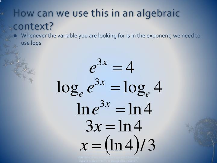 How can we use this in an algebraic context?