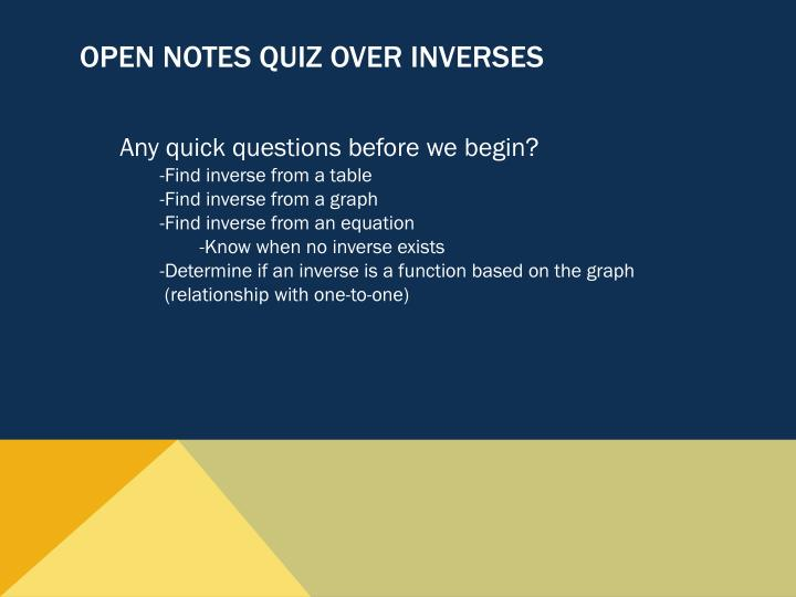 Open notes quiz over inverses