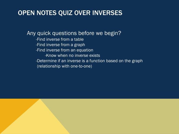 Open notes Quiz over Inverses